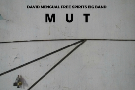 DAVID MENGUAL FREE SPIRITS BIG BAND